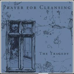 PRAYER FOR CLEANSING - The Tragedy cover