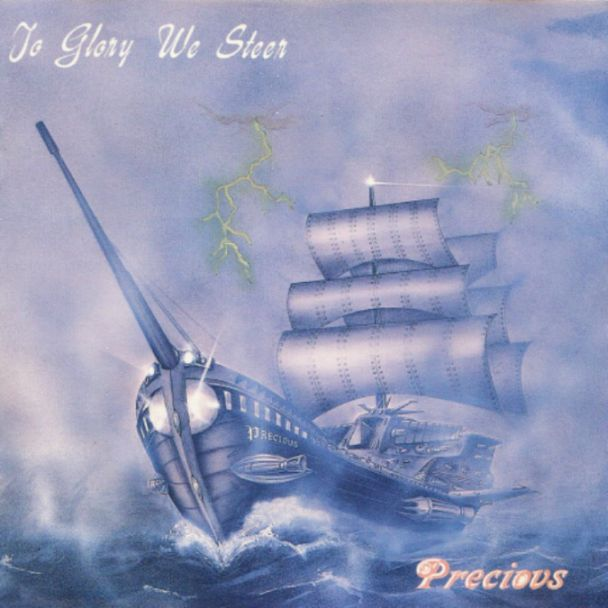 PRECIOUS - To Glory We Steer cover
