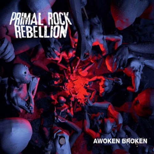 PRIMAL ROCK REBELLION - Awoken Broken cover