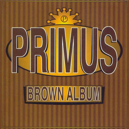 PRIMUS - The Brown Album cover