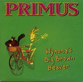 PRIMUS - Wynona's Big Brown Beaver cover