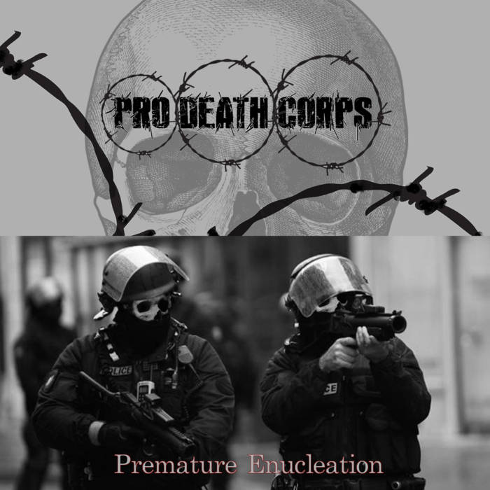 PRO DEATH CORPS - Prematre Enucleation cover