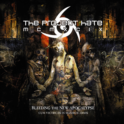 THE PROJECT HATE MCMXCIX - Bleeding The New Apocalypse (Cum Victriciis In Manibus Armis) cover