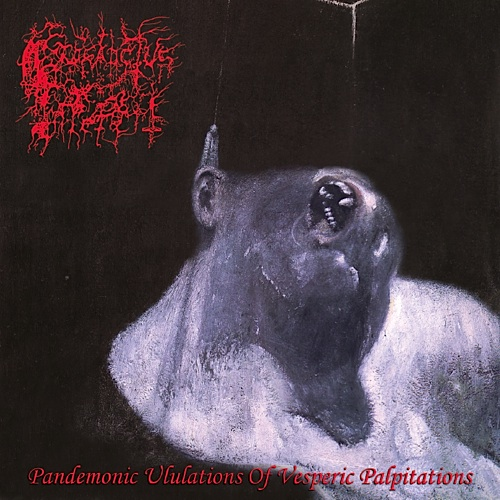 PROSANCTUS INFERI - Pandemonic Ululations of Vesperic Palpitations cover