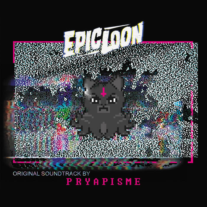 PRYAPISME - Epic Loon OST cover