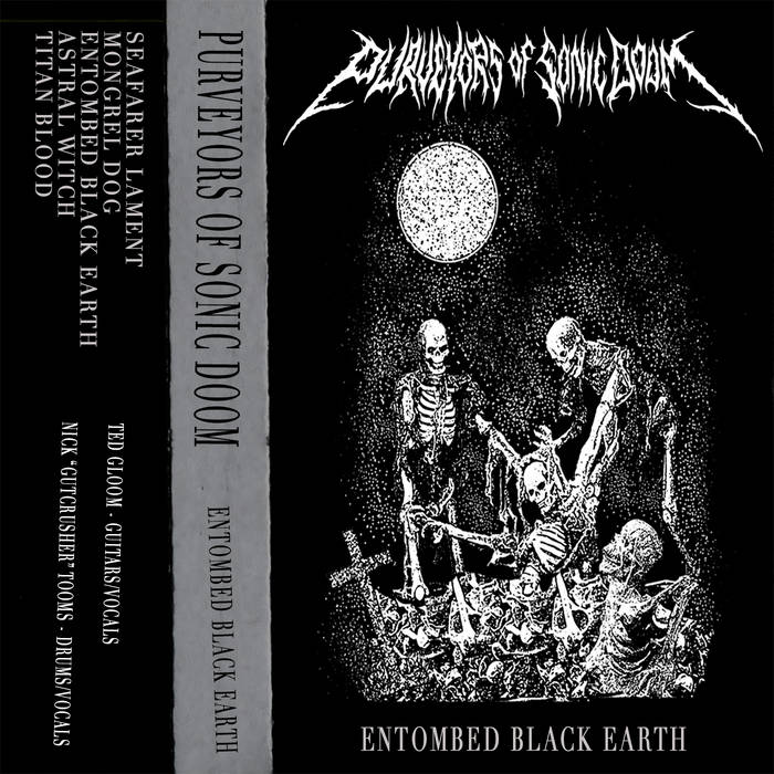PURVEYORS OF SONIC DOOM - Entombed Black Earth cover