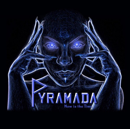 PYRAMADA - Now Is the Time cover 