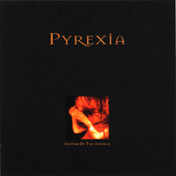 PYREXIA - System of the Animal cover