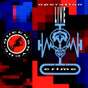 QUEENSRŸCHE - Operation: LIVEcrime cover