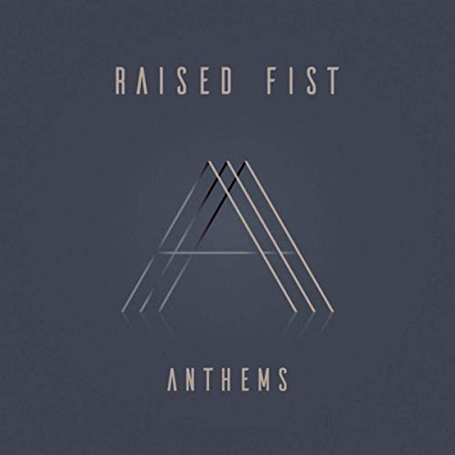RAISED FIST - Anthems cover