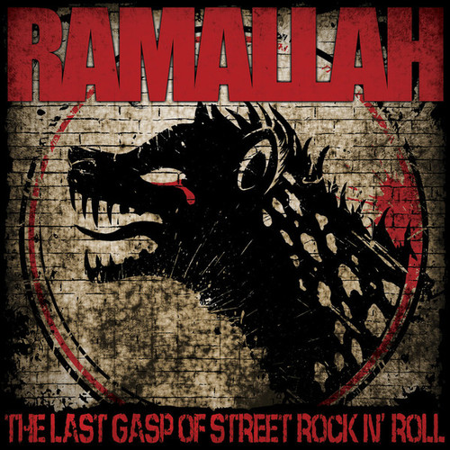 RAMALLAH - The Last Gasp Of Street Rock N' Roll cover