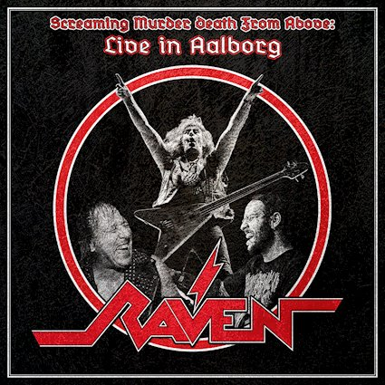 RAVEN - Screaming Murder Death From Above: Live In Aalborg cover