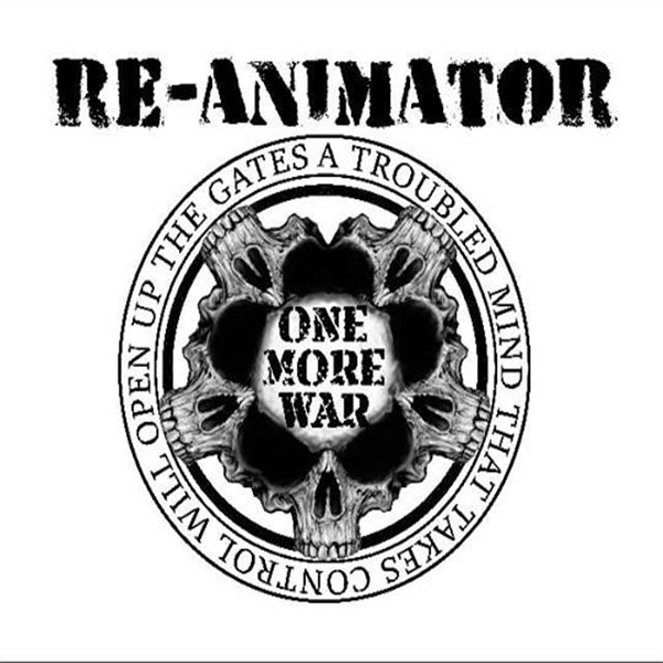 RE-ANIMATOR - One More War cover