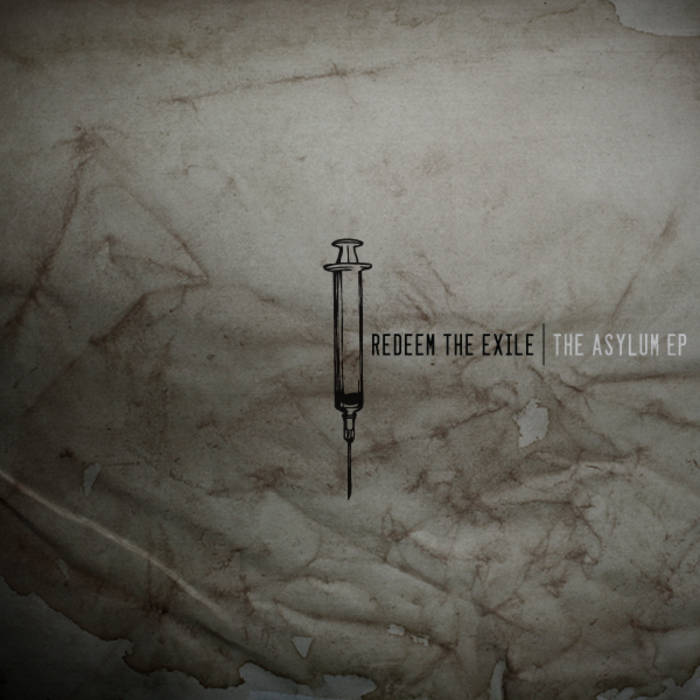 REDEEM THE EXILE - The Asylum cover