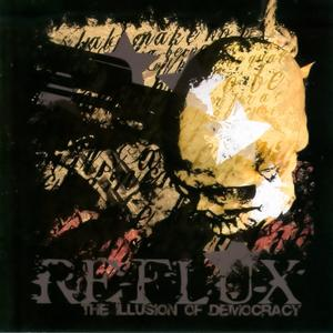 REFLUX - The Illusion Of Democracy cover