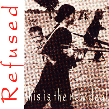 Refused This Is The New Deal Reviews