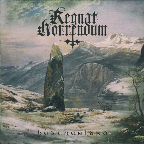 REGNAT HORRENDUM - Heathenland cover