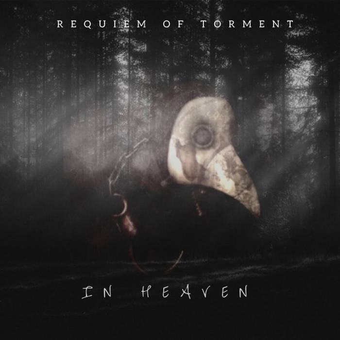 REQUIEM OF TORMENT - In Heaven cover