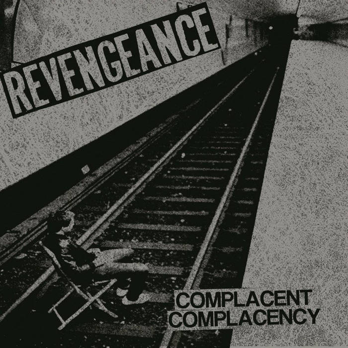 REVENGEANCE - Complacent Complacency cover