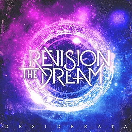 REVISION THE DREAM - Desiderata cover