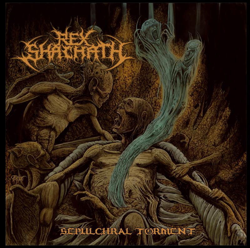 REX SHACHATH - Sepulchral Torment cover