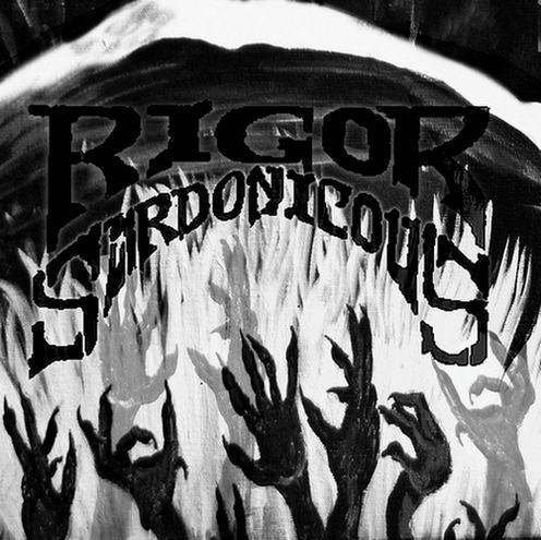 RIGOR SARDONICOUS - Ego Diligio Vos cover