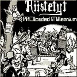 RIISTETYT - Proloaded Millennium cover