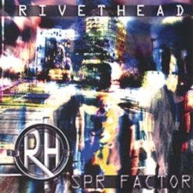 RIVETHEAD - SPR Factor cover