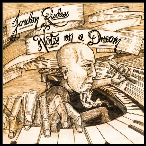 JORDAN RUDESS - Notes On A Dream cover