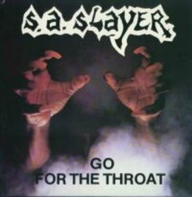 S.A. SLAYER - Go for the Throat cover