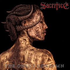 SACRIFICE - The Ones I Condemn cover