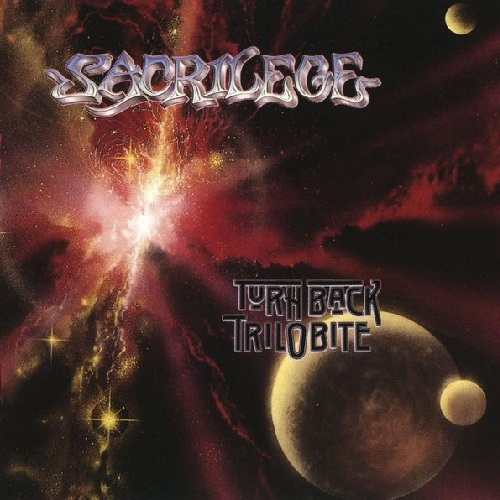 SACRILEGE - Turn Back the Trilobite cover