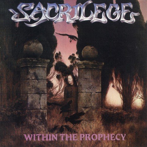 SACRILEGE - Within the Prophecy cover