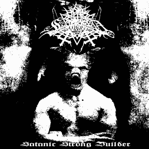 SATANICOMMAND - Satanic Strong Builder cover