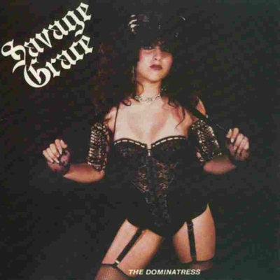SAVAGE GRACE - The Dominatress cover