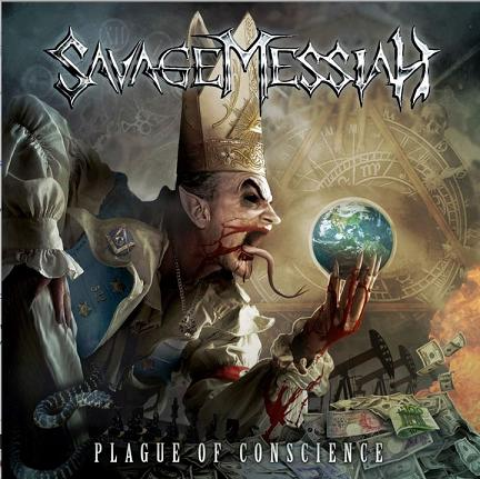 SAVAGE MESSIAH - Plague Of Conscience cover