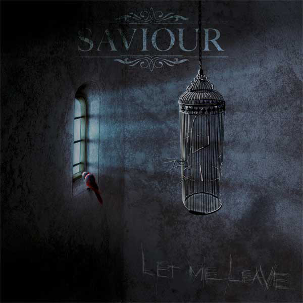 SAVIOUR - Let Me Leave cover