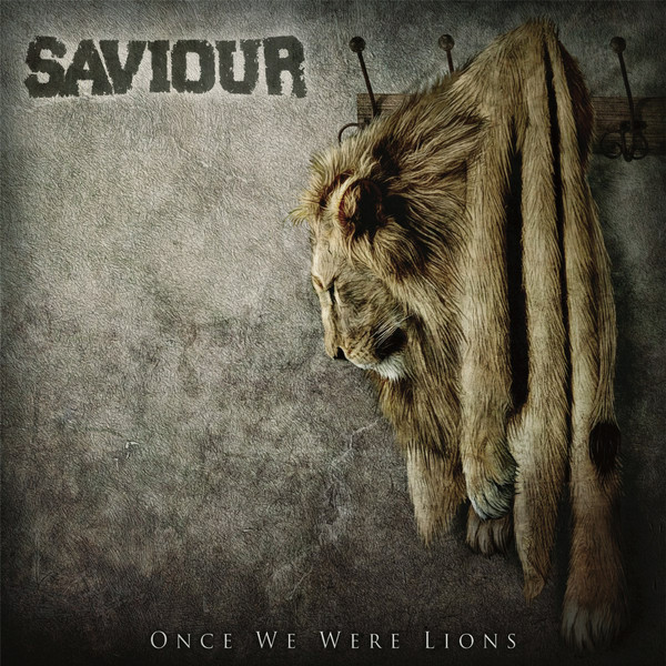 SAVIOUR - Once We Were Lions cover