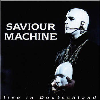 SAVIOUR MACHINE - Live in Deutschland cover 