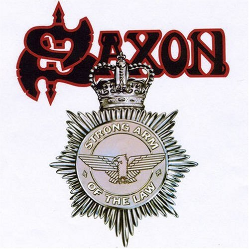 SAXON - Strong Arm of the Law cover