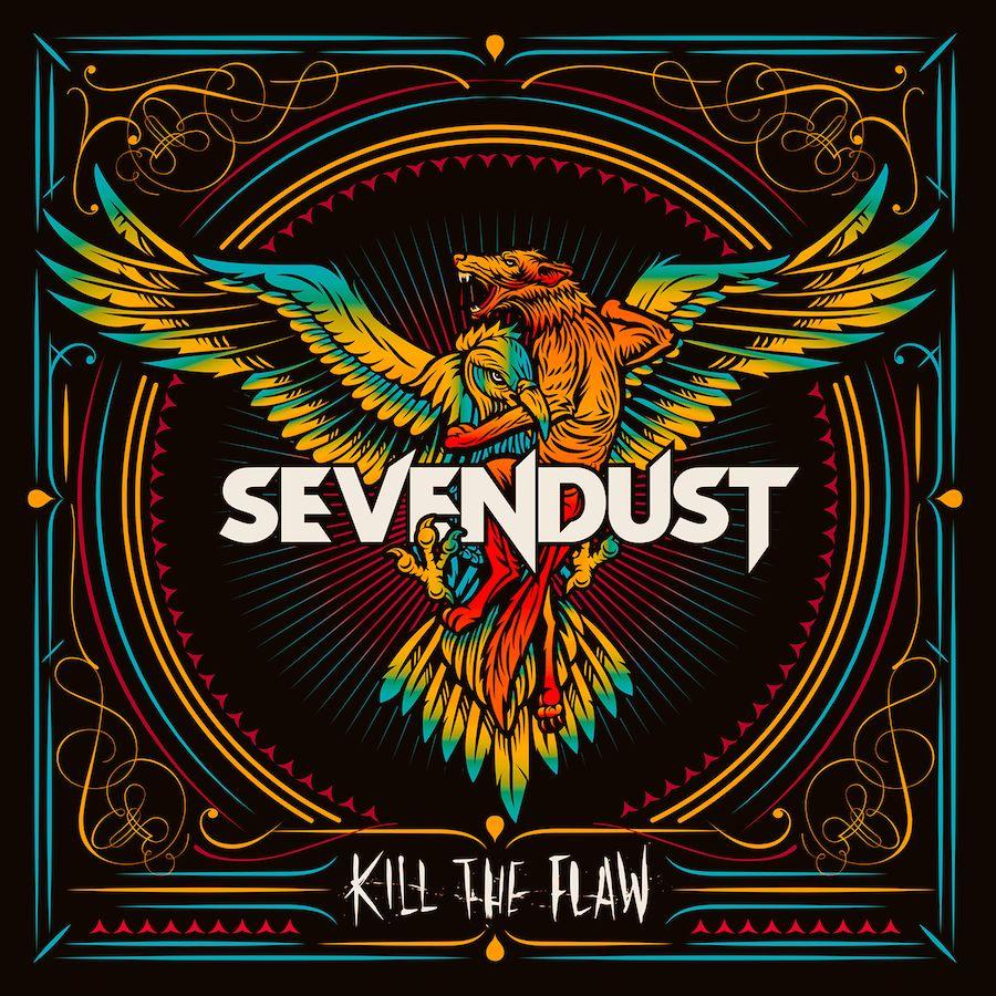 SEVENDUST - Kill the Flaw cover