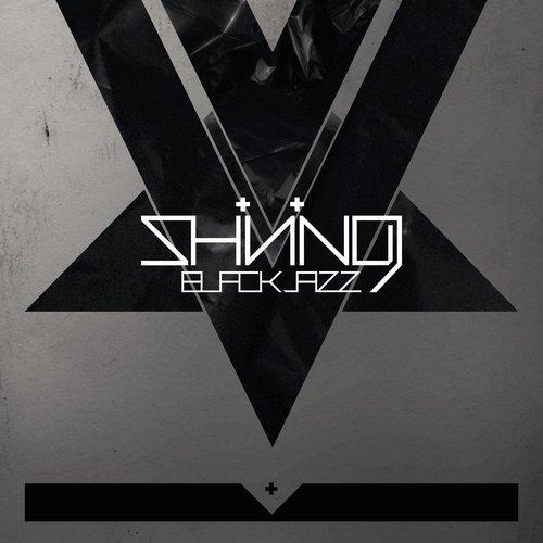 SHINING - Blackjazz cover
