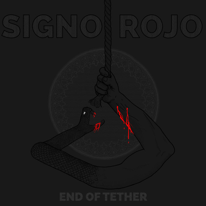 SIGNO ROJO - End Of Tether cover