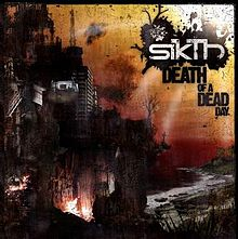 SIKTH - Death of a Dead Day cover