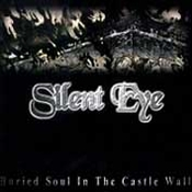 SILENT EYE - Buried Soul In The Castle Wall cover