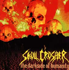 SKULL CRUSHER - The Darkside of Humanity cover