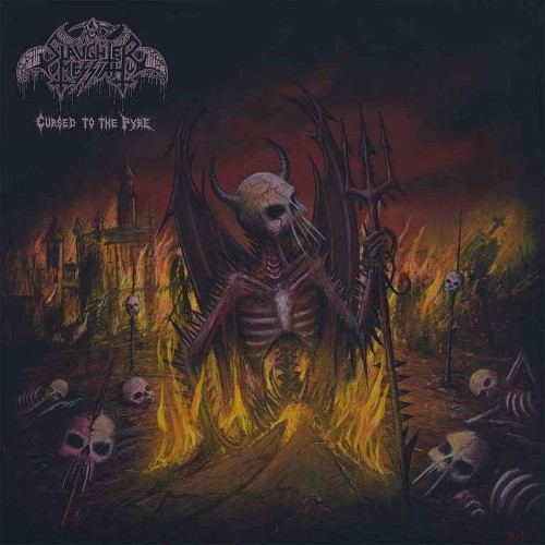 SLAUGHTER MESSIAH - Cursed To The Pyre cover