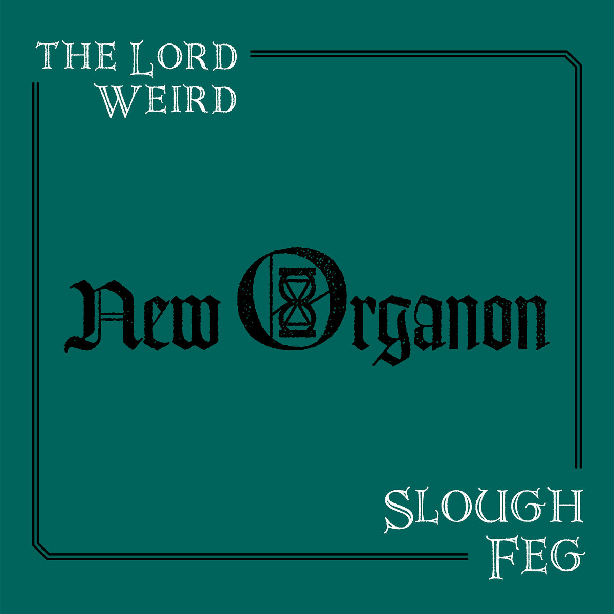 SLOUGH FEG - New Organon cover