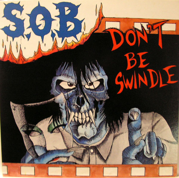 S.O.B. - Don't Be Swindle cover