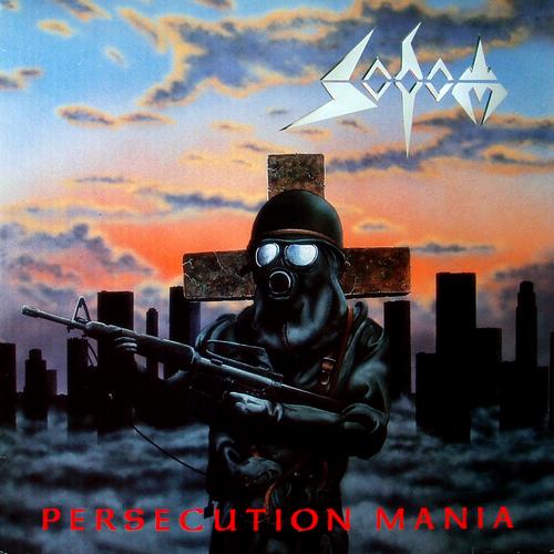 SODOM - Persecution Mania cover